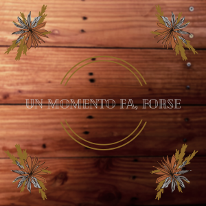 un-momento-fa-forse-romanzo-video-lettura-blog